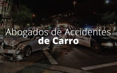 Abogados de Accidentes de Carro con Experiencia en Houston, TX